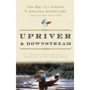 Upriver and Downstream by Stephen Sautner