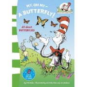 The Cat in the Hat's Learning Library: My Oh My a Butterfly by Dr. Seuss
