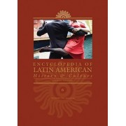 Encyclopedia of Latin American History and Culture by Charles Scribners & Sons Publishing