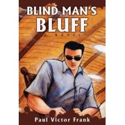 Blind Man's Bluff by Paul Victor Frank