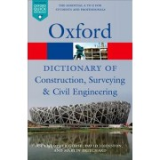 A Dictionary of Construction, Surveying, and Civil Engineering by Christopher Gorse