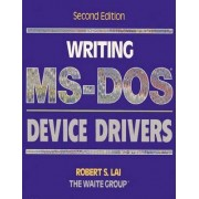 Writing M. S.-DOS Device Drivers by Robert S. Lai