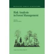Risk Analysis in Forest Management by Klaus von Gadow