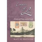 Empire of Love by Matt K. Matsuda