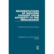 Reorientations of Western Thought from Antiquity to the Renaissance by F. Edward Cranz