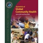 Essentials Of Global Community Health by Jamie Gofin