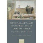 Principles and Values in Criminal Law and Criminal Justice by Julian V. Roberts