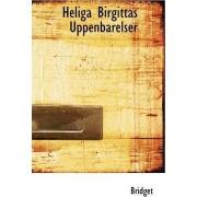 Heliga Birgittas Uppenbarelser by Bridget