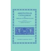 Aristotle Categoriae et Liber de Interpretatione by Aristotle