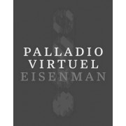 Palladio Virtuel by Peter Eisenman