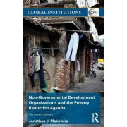 Non-Governmental Development Organizations and the Poverty Reduction Agenda by Jonathan J. Makuwira