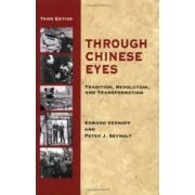 Through Chinese Eyes by Edward Vernoff