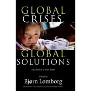 Global Crises, Global Solutions by Bj