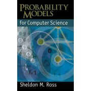 Probability Models for Computer Science by Sheldon M. Ross