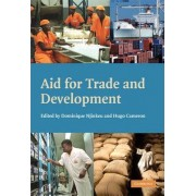 Aid for Trade and Development by Dominique Njinkeu