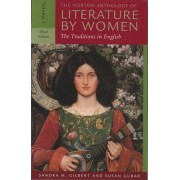 The Norton Anthology of Literature by Women: v. 1 by Sandra M. Gilbert