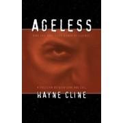 Ageless by Wayne Cline