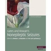 Gates and Rowan's Nonepileptic Seizures by Steven C Schachter