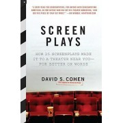 Screen Plays by David S Cohen