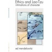 Ethics and Lao-Tzu by Edward Mendelowitz