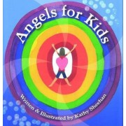 Angels for Kids by Kathy Sheehan