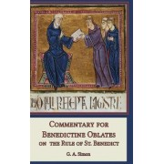 Commentary for Benedictine Oblates on the Rule of St. Benedict by G. A. Simon