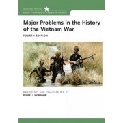 Major Problems in the History of the Vietnam War by Robert J. McMahon