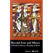 Beyond Fear and Silence by Joan L. Mitchell