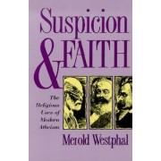 Suspicion and Faith by Merold Westphal