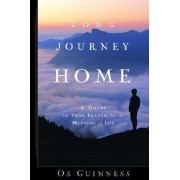 Long Journey Home by Os Guinness