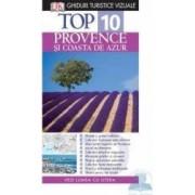 Top 10 Provence si Coasta de Azur Ed.2 - Ghiduri turistice vizuale