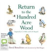 Return to the Hundred Acre Wood by David Benedictus