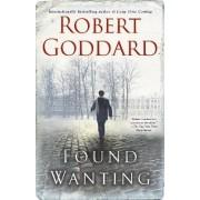 Found Wanting by Robert Goddard