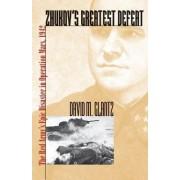 Zhukov's Greatest Defeat by Colonel David M. Glantz