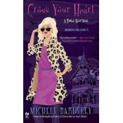 Cross Your Heart by Michele Bardsley