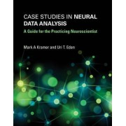 Case Studies in Neural Data Analysis by Mark A Kramer