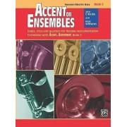 Accent on Ensembles, Bk 2 by Professor John O'Reilly