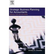Strategic Business Planning for Accountants by Dimitris N. Chorafas