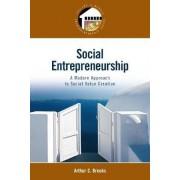 Social Entrepreneurship by Arthur C. Brooks