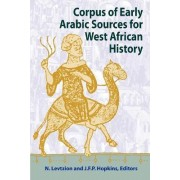 Corpus of Early Arabic Sources for West African History by Nehemia Levtzion