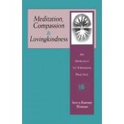 Meditation, Compassion, Loving Kindness by Steve Weissman