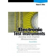 Electronic Test Instruments by Robert A. Witte