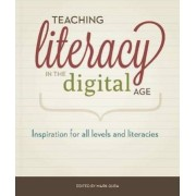 Teaching Literacy in the Digital Age by Mark Gura