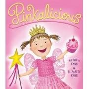Pinkalicious by Elizabeth Kann