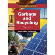 Garbage and Recycling by Peggy J Parks
