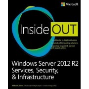 Windows Server 2012 R2 Inside Out by William Stanek