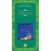 Marele Gatsby - F. Scott Fitzgerald Rao Clasic