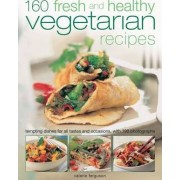 150 Fresh and Healthy Vegetarian Recipes by Valerie Ferguson