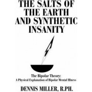 The Salts of the Earth and Synthetic Insanity by Dennis Miller