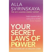 Your Secret Laws Of Power by Alla Svirinskaya
